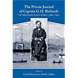 Private Journal of Captain G.H. Richards, The: The Vancouver Island Survey (1860-1862)