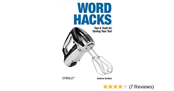 Amazon com: Word Hacks: Tips & Tools for Taming Your Text