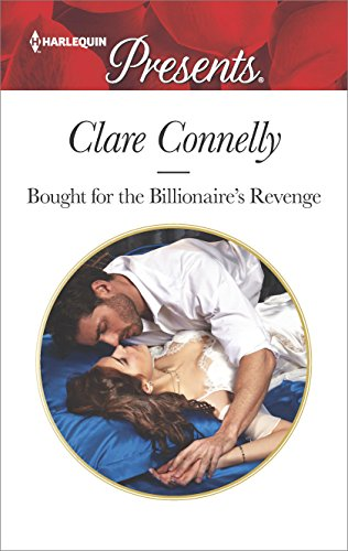 Bought For The Billionaire's Revenge by Clare Connelly