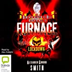 Lockdown: Escape from Furnace, Book 1 | Alexander Gordon Smith