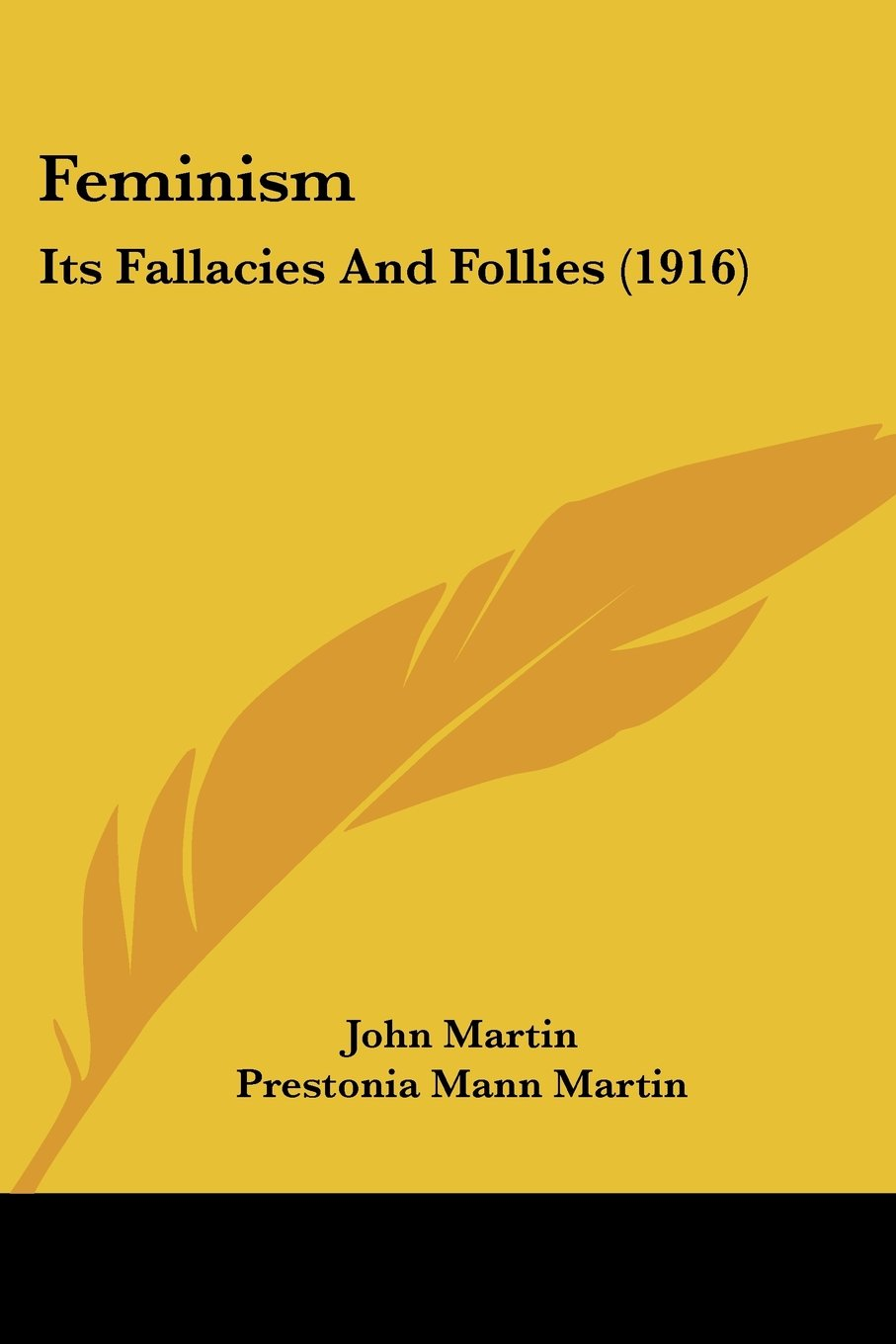 Read Online Feminism: Its Fallacies And Follies (1916) PDF