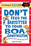 Don't Feed the Babysitter to Your Boa Constrictor: Level 4 (I'm Going to Read Series)