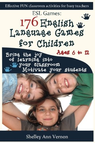 ESL Games: 176 English Language Games for Children: Make your teaching easy and fun (Esl Games compare prices)