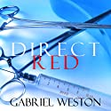 Direct Red Audiobook by Gabriel Weston Narrated by Claire Wille