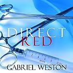 Direct Red | Gabriel Weston