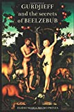 Gurdjieff and the secrets of Beelzebub