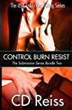 Control Burn Resist - Sequence Two (Songs of Submission Bundle) (Volume 2)