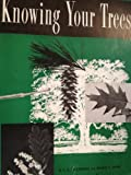img - for Knowing Your Trees book / textbook / text book
