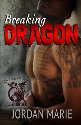 Breaking Dragon: Savage Brothers MC (Volume 1)