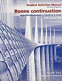 Bonne Continuation : Approfondissement à L Ecrit et à L'oral, Jarausch, Hannelore and Furry, Nina, 0135148359