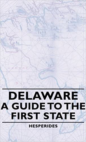 Delaware: A Guide to the First State.