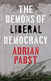 img - for The Demons of Liberal Democracy book / textbook / text book