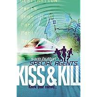 Kiss and Kill: Book 4