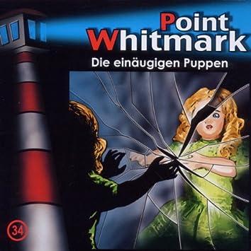 34/Die einäugigen Puppen - Point Whitmark: Amazon.de: Musik