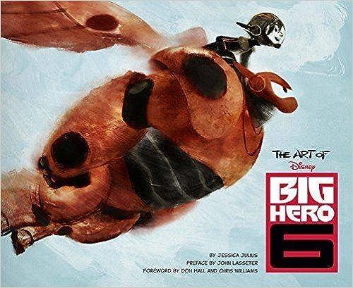 Art Of Big Hero 6 por Jessica Julius epub