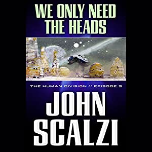 We Only Need the Heads Audiobook