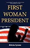 img - for First Woman President book / textbook / text book