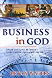 Business in God, Bryan Waters, 8896727243