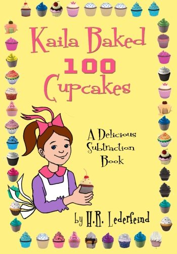 Kaila Baked 100 Cupcakes: A Delicious Jewish Subtraction Book