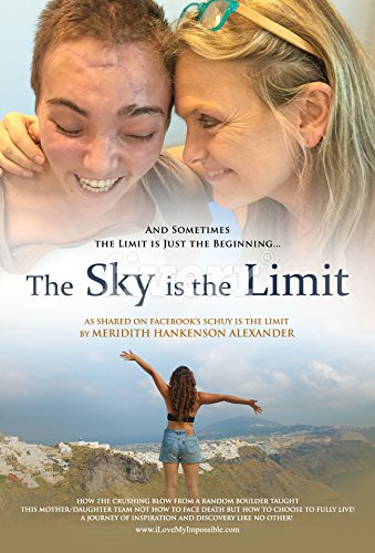 The Sky Is The Limit Sometimes The Limit Is Just The Beginning