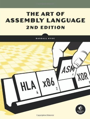 Customer Assembly (The Art of Assembly Language 2nd edition by Hyde, Randall (2010) Paperback)