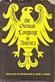 The German Language in America, , 0292701497