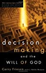 Decision Making and the Will of God par Friesen