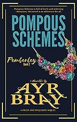 Pompous Schemes (Pemberley Book 2)