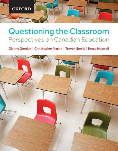 Questioning the Classroom: Perspectives on Canadian Education