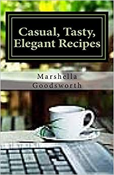 Book Casual, Tasty, Elegant Recipes