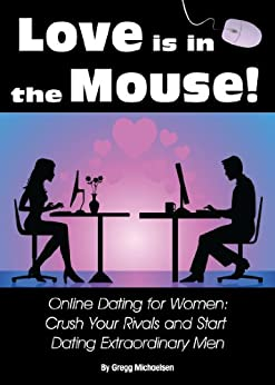 Online Dating for Women  Crush Your Rivals and Start Amazon com