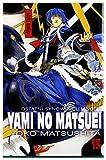 Yami No Matsuei (Tom 13) - Yoko Matsushita [KOMIKS]