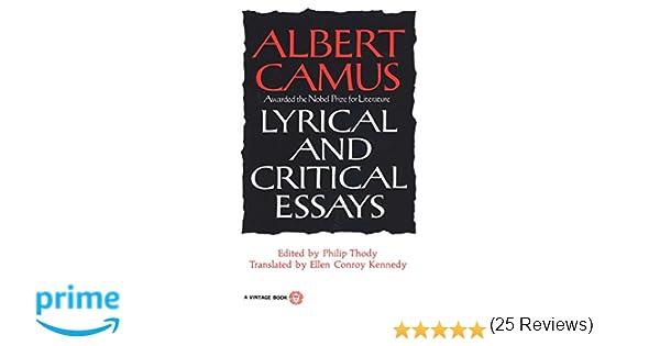 lyrical and critical essays albert camus philip thody ellen  lyrical and critical essays albert camus philip thody ellen conroy kennedy 9780394708522 com books