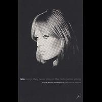 Nico, Songs They Never Play on the Radio (English Edition)