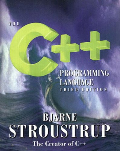 The C++ Programming Language (3rd Edition) by Addison-Wesley Professional