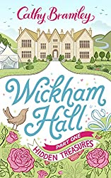 Wickham Hall: Part One - Hidden Treasures