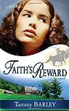 Faith's Reward (Sierra Chronicles V3) (The Sierra Chronicles)