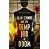 Alan Lennox and the Temp Job of Doom (The Future Next Door Book 1)