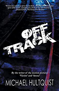 OFF TRACK by [Hultquist, Michael]