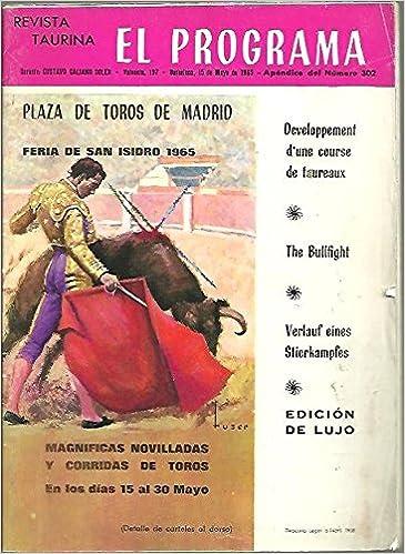 EL PROGRAMA. REVISTA TAURINA. PROGRAMA OFICIAL DE LAS PLAZAS ...