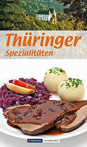 Thüringer Spezialitäten: Die beliebtesten Rezepte aus Thüringen