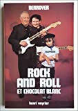 img - for Rock and roll et chocolat blanc (French Edition) book / textbook / text book