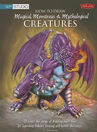 book cover of How to Draw Magical, Monstrous & Mythological Creatures