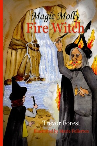 Magic Molly The Fire Witch ebook