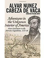 Cabeza de Vaca's Adventures in the Unknown Interior of America