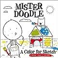 A Color for Sketch: A Book About Colors (Mister Doodle)
