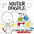 A Color for Sketch: A Book About Colors (Mister Doodle)