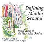 Defining Middle Ground, Jonathon Scott Fuqua and Paul p. Voos, 0916144666