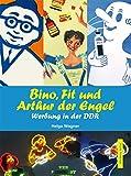 Bino, Fit und Arthur der Engel. Werbung in der DDR (Unsere Kindheit)