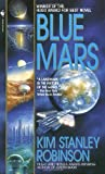 Blue Mars (Mars Trilogy) by Robinson, Kim Stanley (1997) Mass Market Paperback